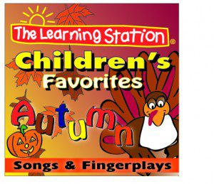Children's Favorite Autumn Songs & Fingerplays