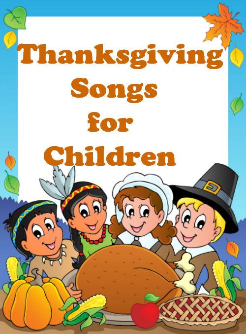 Thanksgiving Songs For Children The Learning Station